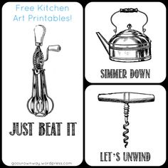Free Kitchen Art Printables! These would look cute on brown paper in frames.
