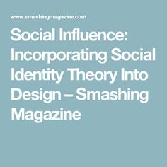 Social identity theory and its impact