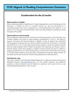 15 page packet with examples of reading assessment questions that are aligned with common core standards; designed for L2 classes.