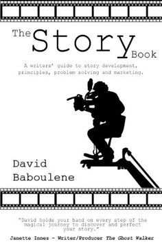 The Story Book - a writers' guide to story development, principles, problem resolution and marketing by David Baboulene. $3.28. http://www.letrasdecanciones365.com/detailp/dpgoo/Bg0o0o4xGy0r9f3bByMl.html