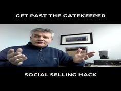 Social Selling Hack To Get Past The Gatekeeper!