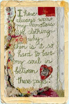 beautiful stitched piece with a quote from Nina Bagley. She is teaching a workshop at Cullowhee Mountain ARTS this summer. www.cullowheemountainarts.org