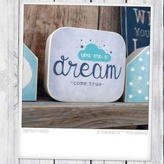 """Houtprint """"You are a dream come true"""" - Stoer & Co"""