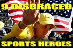9 Disgraced #Sports Heroes