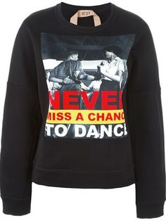 Never miss a chance to dance スウェット
