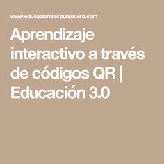 Aprendizaje interactivo a través de códigos QR | Educación 3.0