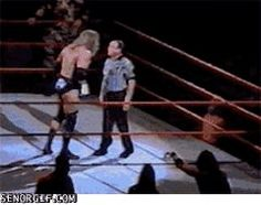 Back then in the WWE: you want a piece of me...come here!