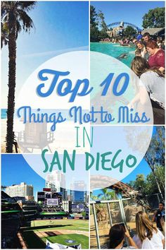 Top 10 Things Not to Miss in San Diego