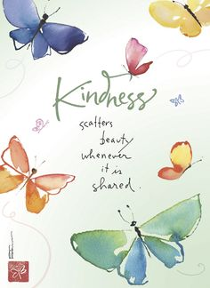 Kindness scatters beauty whenever it is shared ~ VoyageVisuelle ✿⊱╮Andrea A. Elisabeth