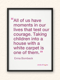 Top 25 Funny Moms - Check out our Top 25 Funny Moms! With their stories, photos, and jokes, these moms are sure to make you smile. Mom Quotes, Famous Quotes, True Quotes, Funny Quotes, Carpet Cleaning Business, Carpet Cleaning Company, Diy Carpet, Shaw Carpet, White Carpet