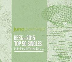 Juno Plus Best of 2015 Top 50 Singles Minimalism, 50th, Free, Tops