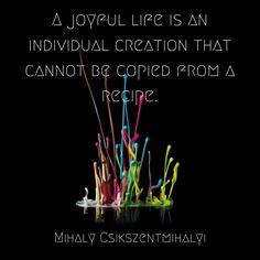 Mihaly Csikszentmihalyi- Positive Psychology