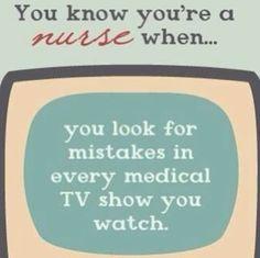 You know you're a nurse when...