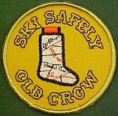 Old Crow Whiskey Ski Safely Patch | eBay