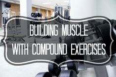 If you are trying to build muscle and tone your body over-all Building Muscle with Compound Exercises if the perfect way to go. Check out why in this post.
