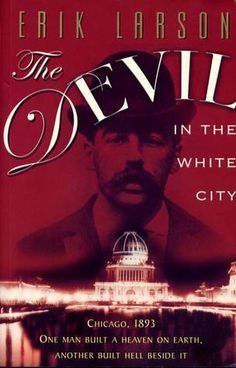 The Devil in the White City: A Book Review