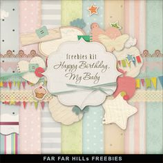 Far Far Hill - Free database of digital illustrations and papers: New Freebies Kit - Happy Birthday, My Baby