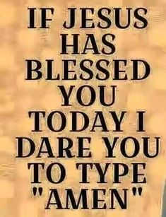 I Dare You, I Am Blessed, Religious Quotes, Christian Inspiration, Dares, Lord, Faith, Blessings, Loyalty