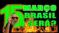15 de Março o Dia em que o Brasil Parou