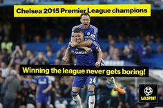 CHAMPIONS! Congratulations to Chelsea for winning the Premier League title. That's boring for you, eh? #CFC