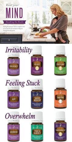 Essential Oils to Handle the Daily Hustle and Reset Your Mind... Manage irritability with Forgiveness, Release, or Stress Away essential oil blends. Get unstuck with Hope or Sacred Mountain essential oil blends, or Tangerine essential oil. Release overwhelm with Grounding, Peace & Calming II, or Transformation essential oil blends. ~ Young Living Essential Oils. by jayne #EssentialOilsRecipes