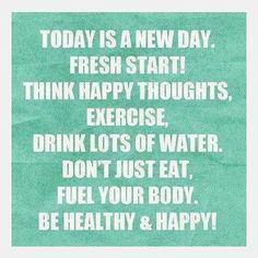 Each day is a new day. If you live to age 65, you will have consumed ~70,000 meals. Think of each meal as an opportunity to change the future of your health...that's 70,000 opportunities to make changes!! Start today!!