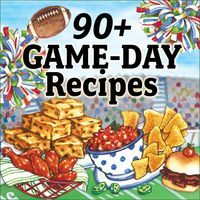 Rounding Up Recipes for the Big Game! - Gooseberry Patch