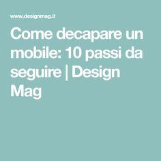 Come decapare un mobile: 10 passi da seguire | Design Mag