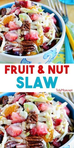 Fruit and Nut Slaw with strawberries, grapes and mandarin oranges, dressed in a light slaw dressing with pecans and blue cheese, is a great cool summer side dish that everyone loves. Slaw Recipes, Fruit Salad Recipes, Fruit Salads, Fruit Dishes, Food Dishes, Dishes Recipes, Soup And Salad, Pasta Salad, Couscous Salad