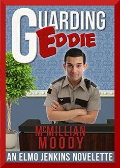 Guarding Eddie (The Elmo Jenkins Novelettes Book 4), http://www.amazon.com/dp/B00XSAPWM0/ref=cm_sw_r_pi_awdm_QAkMvb1BNBB48