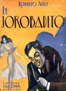 Roberto Arlt – El Jorobadito (1933)