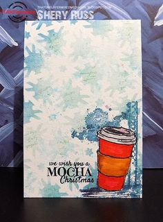 Card by Shery using the Snowflakes All Over ARTplorations stencils and Coffee Cup Large, Caffeinated Christmas, and Mixed Media Elements stamp sets 2015 Winter, Winter Holidays, Winter Coffee, Coffee Cards, Clear Stickers, Coffee Lovers, Stamp Sets, Digital Stamps, Clear Stamps