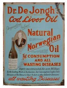 """Dr De Jonghs Cod Oil""  ""For Consumption (aka Tuberculosis), Rickets &and other Infantile Diseases.""  OMG have we come a LONG way.  I don't know the decade this was but Tuberculosis and Rickets?!  Wow."