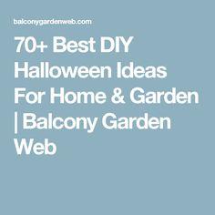 70+ Best DIY Halloween Ideas For Home & Garden | Balcony Garden Web