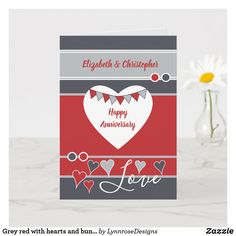 Grey red with hearts and bunting anniversary card Personalized Invitations, Wedding Invitations, Wedding Anniversary Greeting Cards, Love Wishes, Custom Greeting Cards, Vintage Postcards, Thoughtful Gifts, Love Heart, Photo Cards