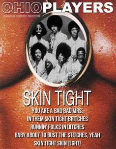 Ohio Players, Tighter Skin, Skin Tight, Movie Posters, Film Poster, Billboard, Film Posters