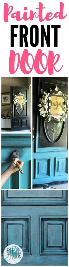 Painted Front Door Colors - Refunk My Junk - Blue Front Door using a custom color Verdigris from Heirloom Traditions