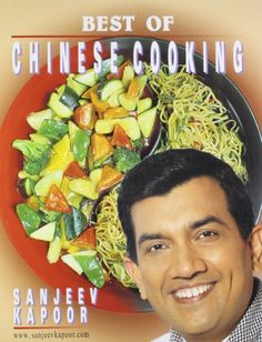 Punjabi food by sanjeev kapoor indian recipes sanjeev kapoor best of chinese cooking sanjeev kapoor 9788171549115 amazon books fandeluxe Gallery
