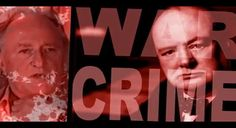 The War Criminal Churchill - The Greatest Story NEVER Told