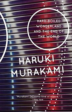 Hard-Boiled Wonderland and the End of the World (Vintage International) by [Murakami, Haruki]