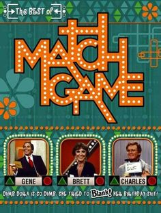 Match Game - I loved this game show! Got the game for Christmas from the Rogers', close friends and neighbors