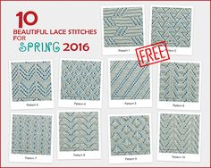 Free lace stitch patterns for spring and summer are available at KnittingUnlimited.blogspot.com -  I am sure you will love to try them all