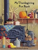 My Thanksgiving Fun Book Elementary-level piano arrangements of 10 traditional and original songs plus 7 fun pages. Paperback, 20 pp.