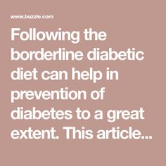 Are You a Borderline Diabetic? Read These Essential Diet Guidelines - Health Hearty Borderline Diabetic, Diabetes In Children, Prevent Diabetes, Diabetic Friendly, Foods To Eat, Diabetic Recipes, Pre Diabetic, Thyroid, Remedies