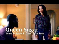 Queen Sugar | Season 3 |  Episode 8 | Come, Clad in Peace (Recap)