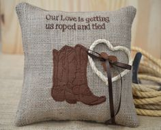 Our Love Is Getting Us Roped & Tied Ring Bearer Pillow Cowboy Boots by SewDelightfulPillows