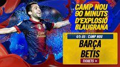 Tickets FCB - Betis #FCBarcelona #Tickets #CampNou #Game #Match
