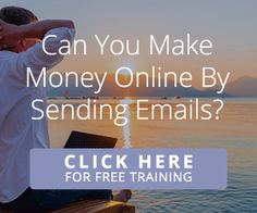 Make Money Online by Sending Emails You Did Not Write...