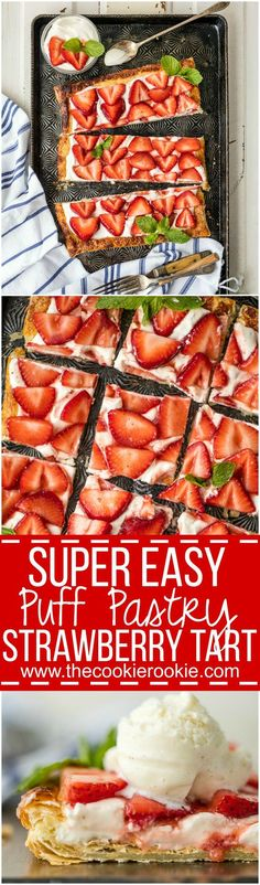 This SUPER EASY PUFF PASTRY STRAWBERRY TART is our favorite simple Summer sweet treat. Made in minutes, it's delicious on its own or topped with vanilla ice cream!