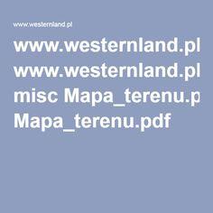 www.westernland.pl misc Mapa_terenu.pdf